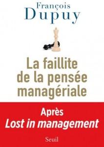 Faillite managériale François Dupuy